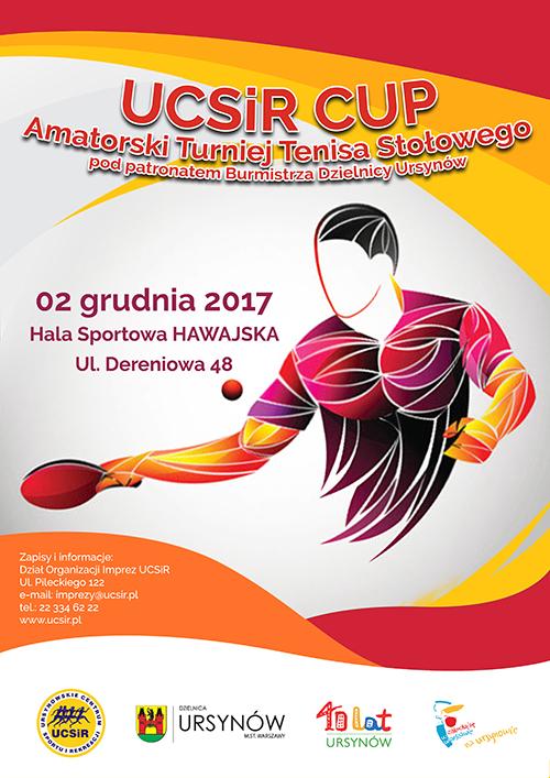 Plakat turnieju UCSiR CUP - Amatorski Turniej Tenisa Stołowego (02.12.2017r.)