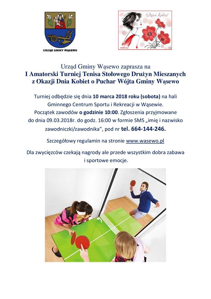 Plakat turnieju I Amatorski Turniej Tenisa Stołowego Drużyn Mieszanych z Okazji Dnia Kobiet o Puchar Wójta Gminy Wąsewo