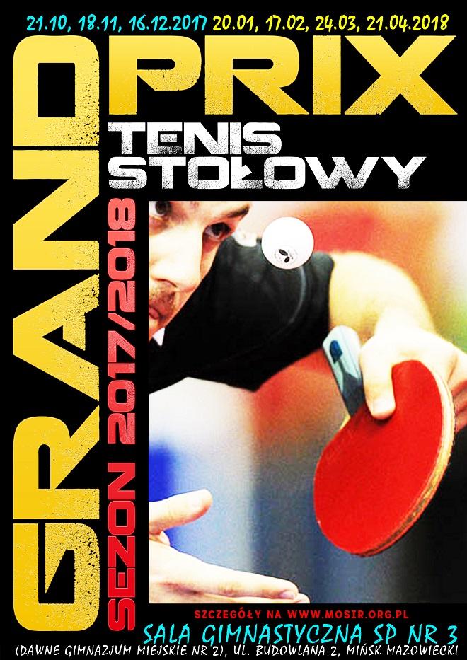 Plakat turnieju I Grand Prix Mińska Mazowieckiego w tenisie stołowym w sezonie 2017/2018
