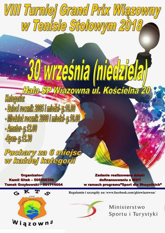 Plakat turnieju  VIII Turniej Grand Prix Wiązowny w Tenisie Stołowym 2018 - ruszamy 9 września!