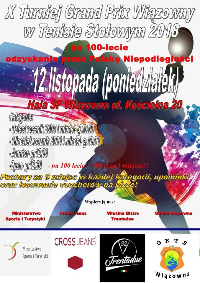 Plakat turnieju  X Turniej Grand Prix Wiązowny w Tenisie Stołowym 2018 - ruszamy 9 września! na 100 lecie odzyskania Niepodległości