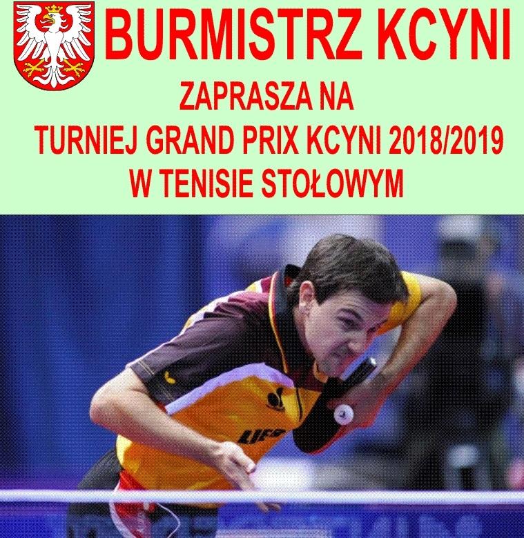 Plakat turnieju GRAND PRIX KCYNI 2018/2019 W TENISIE STOŁOWYM- Turniej IV