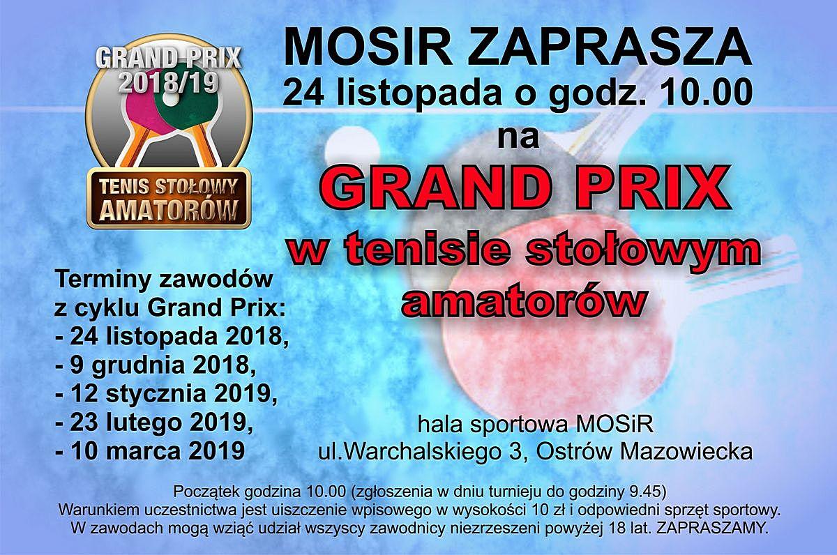 Plakat turnieju GRAND PRIX Ostrów Mazowiecki w tenisie stołowym amatorów 2018/2019- pierwszy turniej