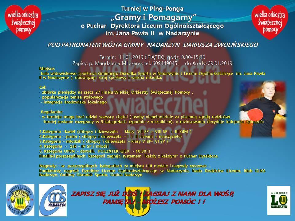 Plakat turnieju Turniej w ping-ponga: Gramy i Pomagamy o Puchar Dyrektora Liceum ogólnokształcącego w Nadarzynie na rzecz Wielkiej Orkiestry Świątecznej Pomocy