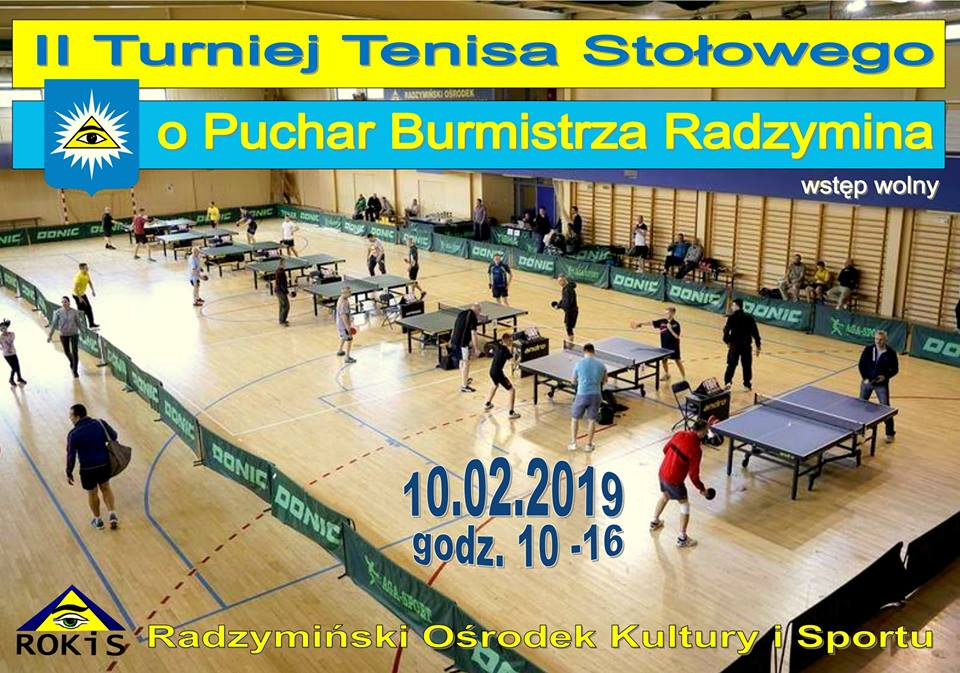 Plakat turnieju II OTWARTY TURNIEJ TENISA STOŁOWEGO O PUCHAR BURMISTRZA RADZYMINA