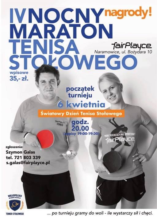 Plakat turnieju IV Nocny Maraton Tenisa Stołowego - fairPlayce Poznań