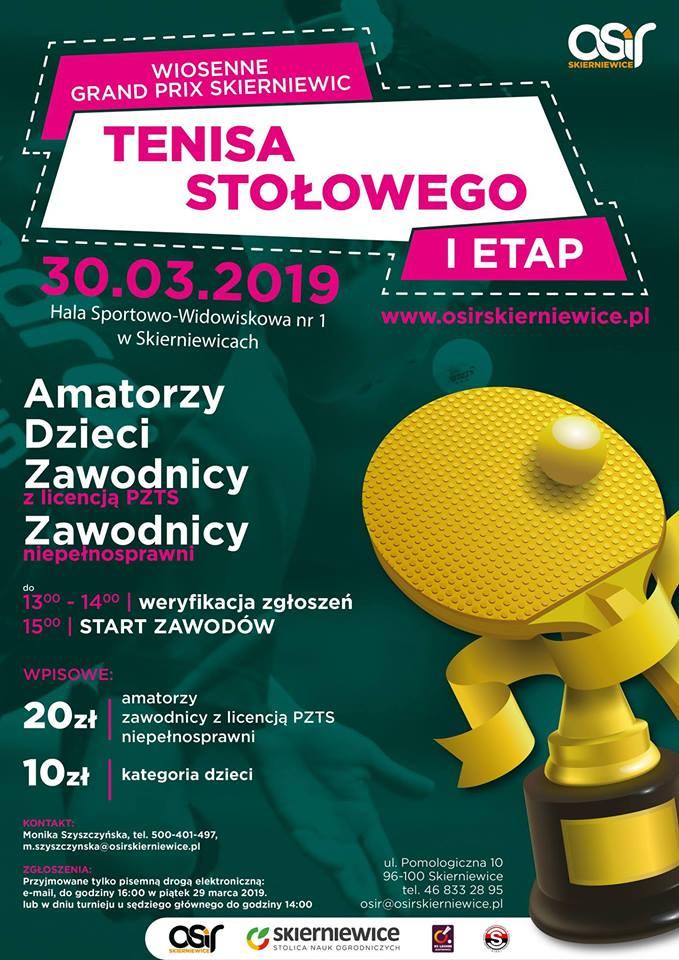 Plakat turnieju Wiosenne Grand Prix Skierniewic Tenisa Stołowego / Etap 1