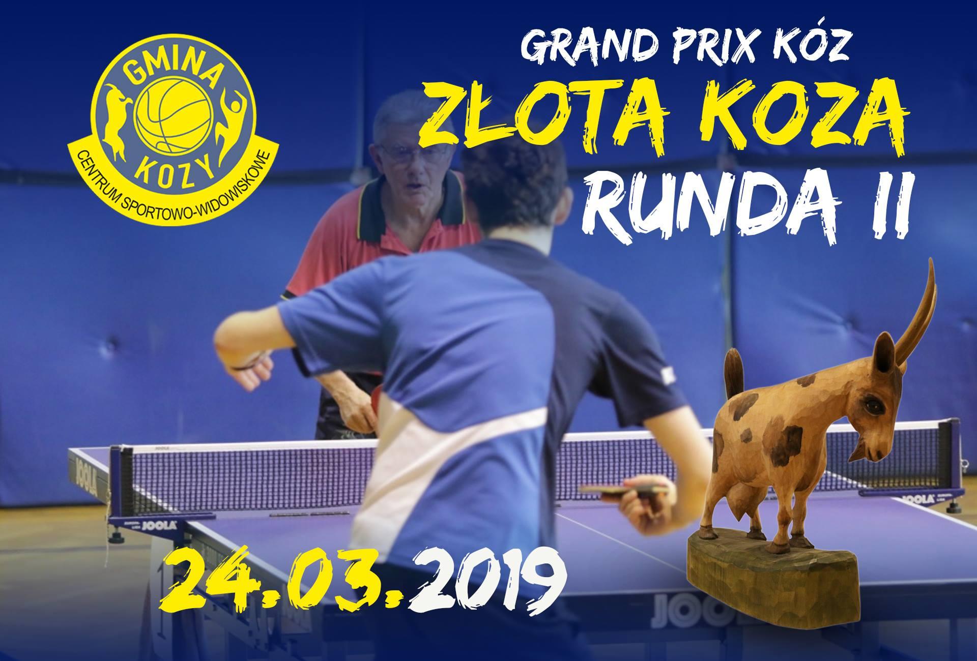 """Plakat turnieju Grand Prix Kóz w Tenisie Stołowym """"Złota Koza 2019""""- II turniej"""