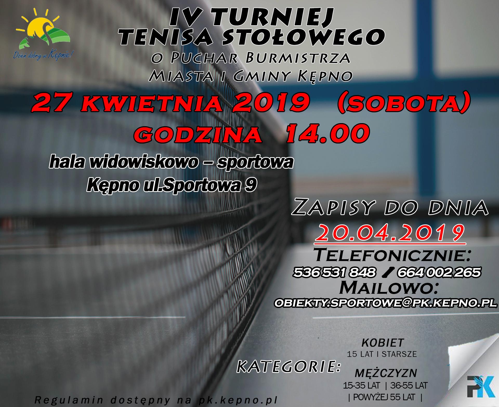 Plakat turnieju IV Turniej Tenisa Stołowego - o puchar Burmistrza Miasta i Gminy Kępno