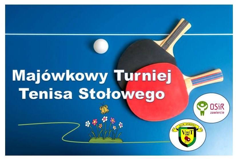 Plakat turnieju Majówkowy Turniej Tenisa Stołowego- Zawiercie