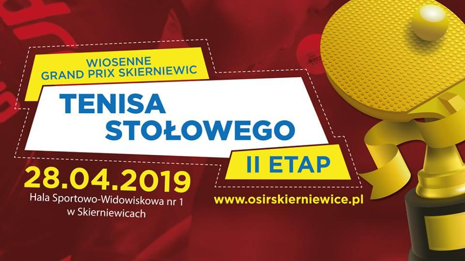 Plakat turnieju Wiosenne Grand Prix Skierniewic Tenisa Stołowego / Etap 2