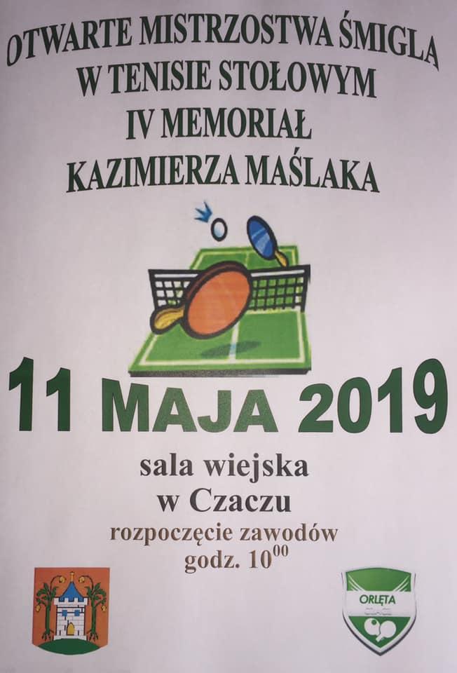 Plakat turnieju Otwarte Mistrzostwa Śmigla w Tenisie Stołowym IV Memoriał Kazimierza Maślaka