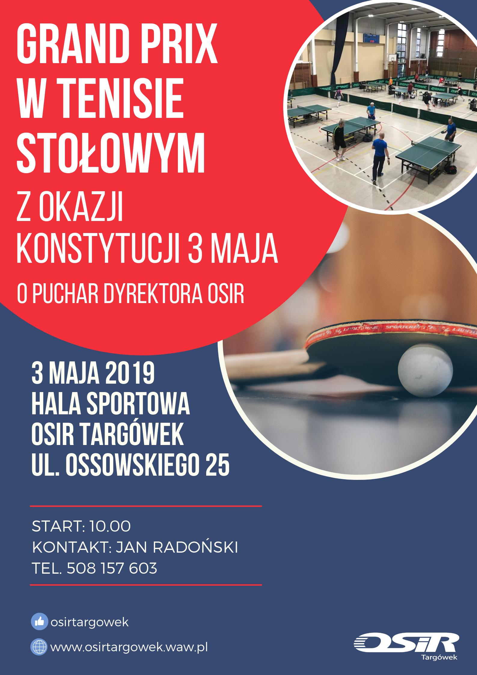 Plakat turnieju GRAND PRIX W TENISIE STOŁOWYM - 3 MAJA 2019 R. (Z OKAZJI ŚWIĘTA KONSTYTUCJI)