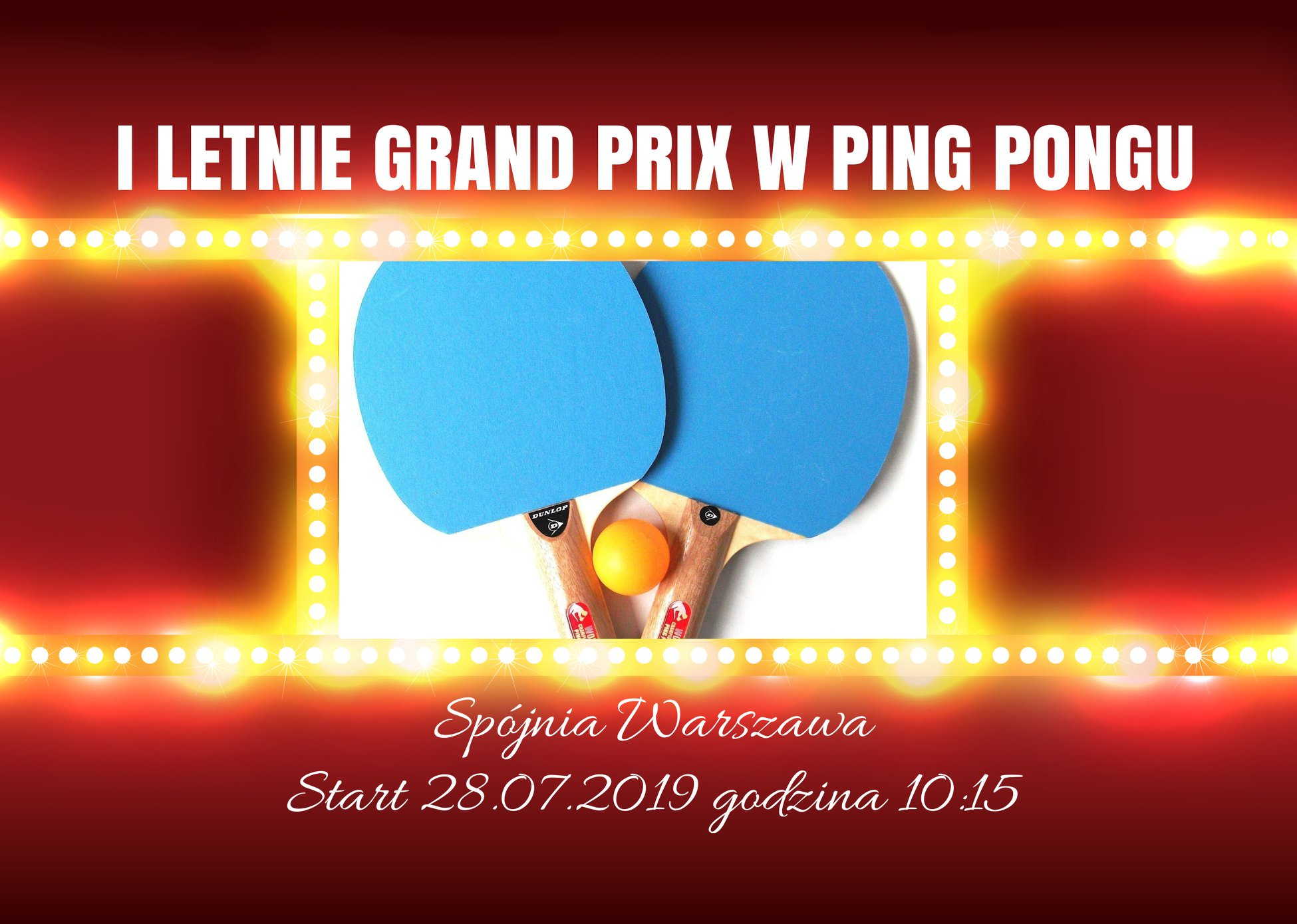 Plakat turnieju I Letnie Grand Prix w Ping Pongu 2019 - II turniej