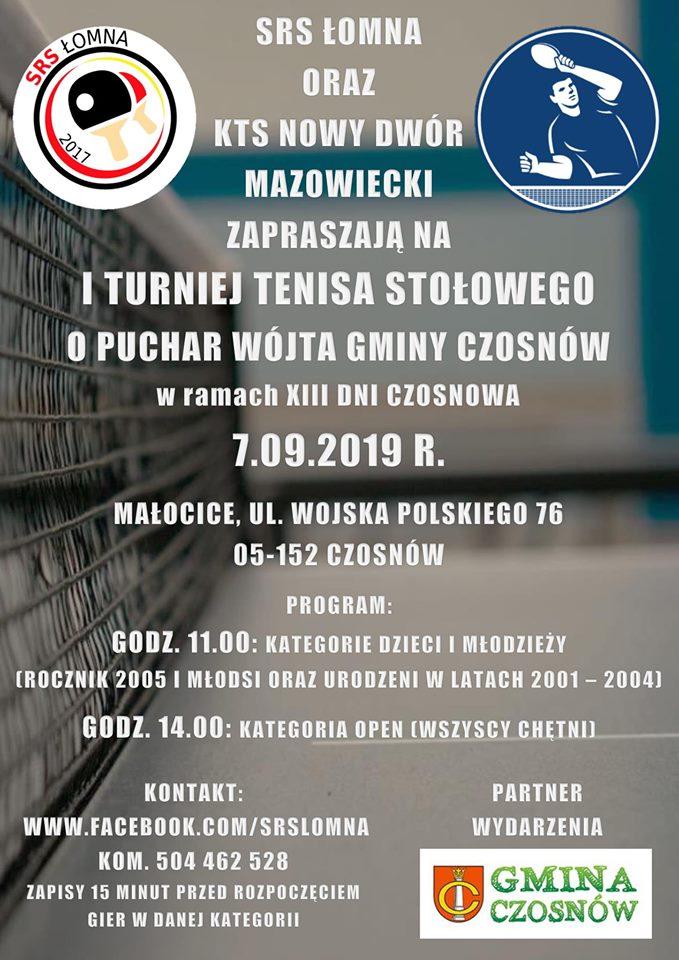 Plakat turnieju I Turniej Tenisa Stołowego w ramach XIII Dni Czosnowa o Puchar Wójta Gminy Czosnów