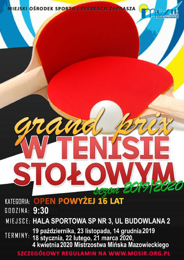 Plakat turnieju IV Grand Prix Mińska Mazowieckiego w tenisie stołowym w sezonie 2019/2020