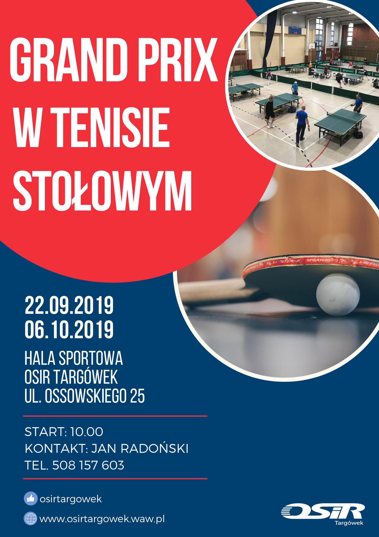 Plakat turnieju I Grand Prix w Tenisie Stołowym Ossowskiego 2019