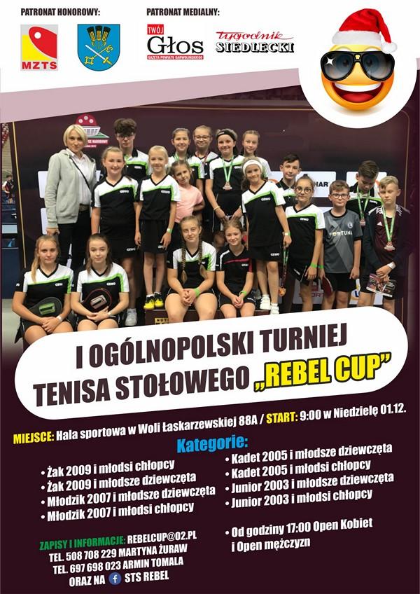 Plakat turnieju I OGÓLNOPOLSKI TTS REBEL CUP - WOLA ŁASKARZEWSKA