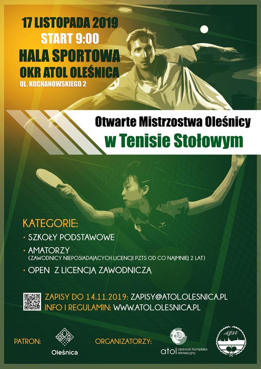 Plakat turnieju Otwarte Mistrzostwa Oleśnicy w Tenisie Stołowym