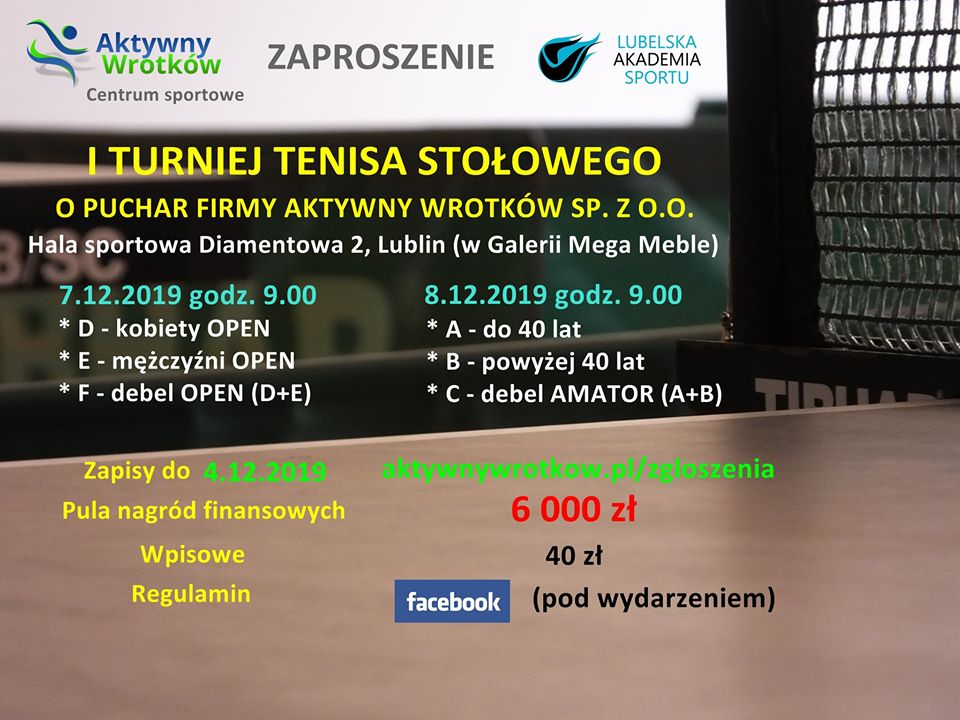 Plakat turnieju I Turniej Tenisa Stołowego o puchar firmy Aktywny Wrotków