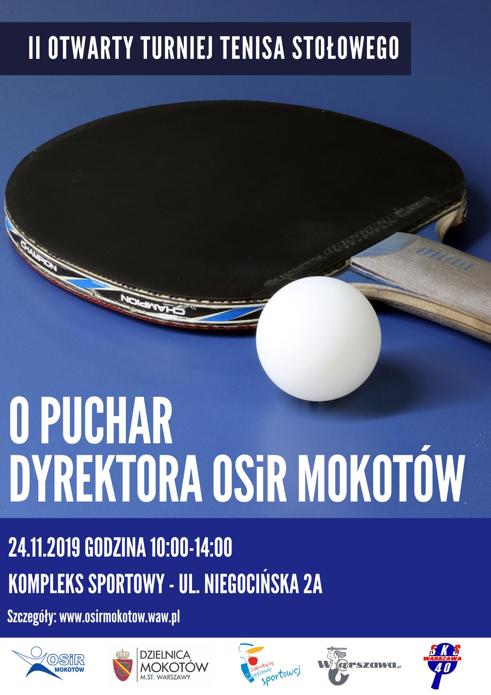 Plakat turnieju II Otwarty Turniej Tenisa Stołowego o Puchar Dyrektora OSiR Mokotów