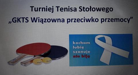 """Plakat turnieju """"GKTS Wiązowna przeciwko przemocy"""""""