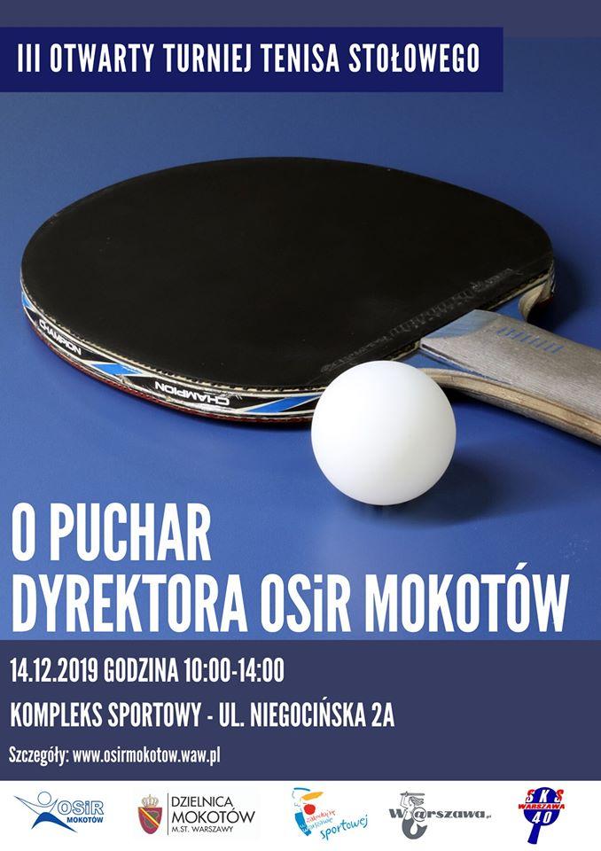 Plakat turnieju III Otwarty Turniej Tenisa Stołowego o Puchar Dyrektora OSiR Mokotów