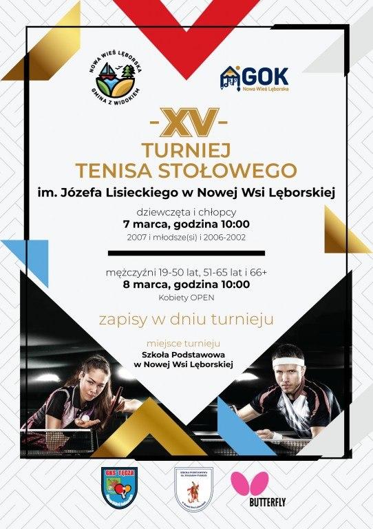 Plakat turnieju JUBILEUSZOWY 15. TURNIEJ TENISA STOŁOWEGO im. Józefa Lisieckiego