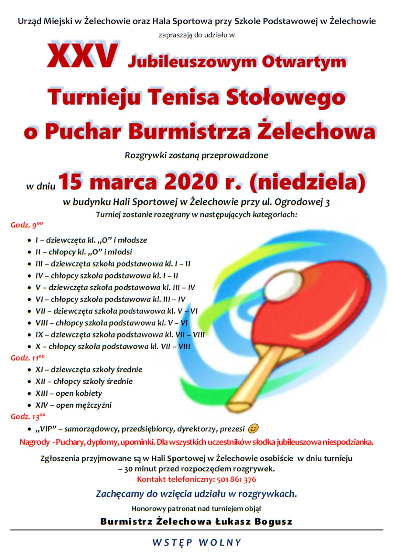 Plakat turnieju XXV Jubileuszowy Otwarty Turniej Tenisa Stołowego o Puchar Burmistrza Żelechowa