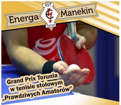 """Plakat turnieju Grand Prix Torunia w tenisie stołowym prawdziwych amatorów """" Prawdziwych Amatorów """""""