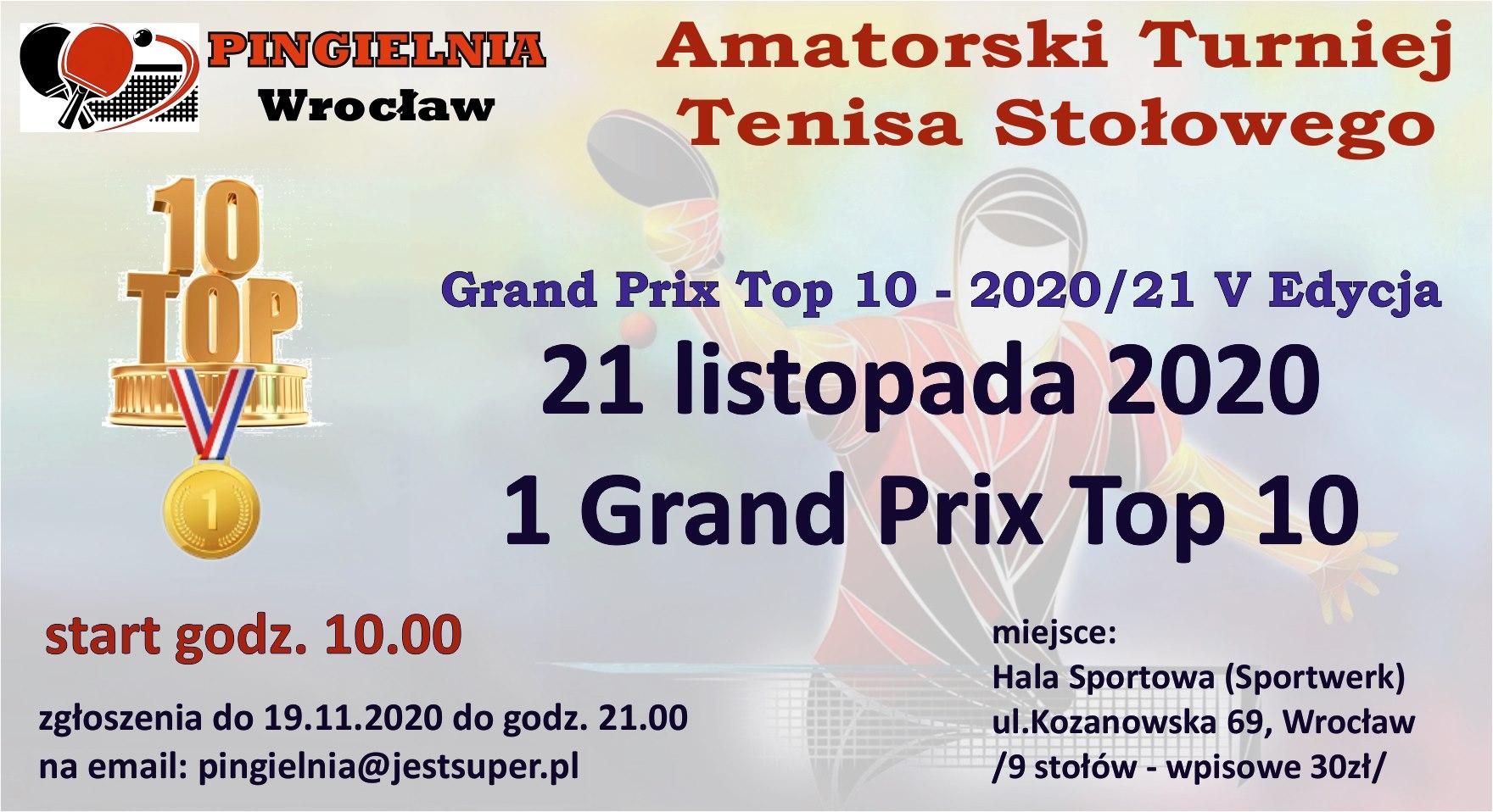 Plakat turnieju Amatorski Turniej Tenisa Stołowego- 1 GRAND PRIX TOP 10