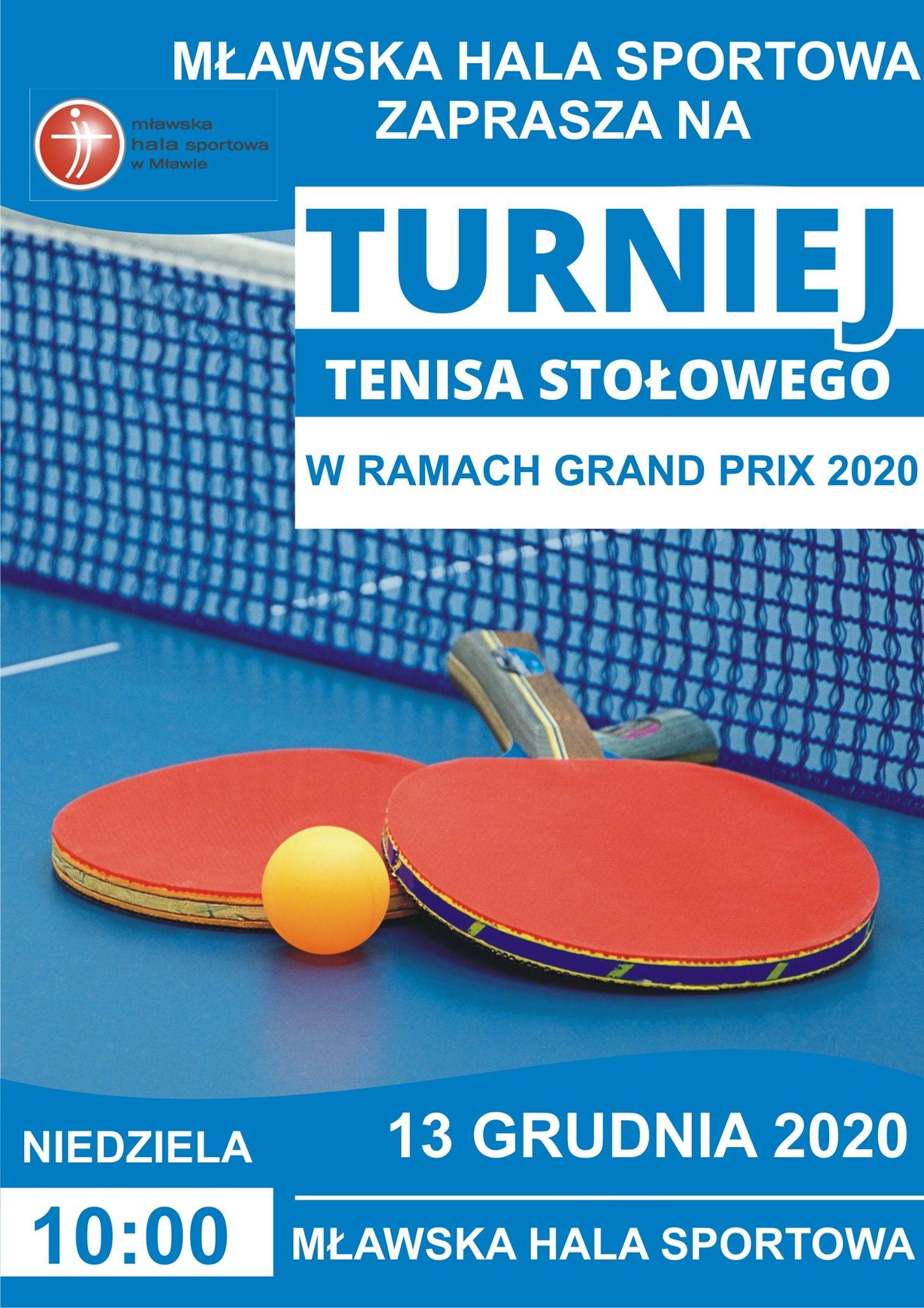 Plakat turnieju II Grand Prix w tenisie stołowym o puchar dyrektora Mławskiej Hali Sportowej- 3 turniej